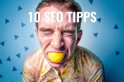 Die 10 besten SEO-Tipps